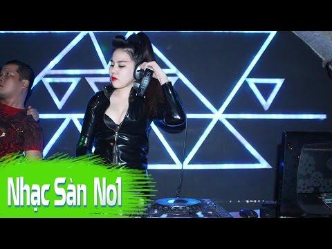 Nhạc Sàn DJ Nonstop Cực Mạnh 2016 - Bản DJ Hay Nhất Thế Giới