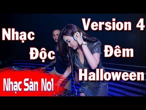 Nhạc Sàn DJ Nonstop Cực Mạnh 2016 - Cực Độc Đêm Halloween Track Ỉm Chọn Lọc  Hàng  Độc Quyền