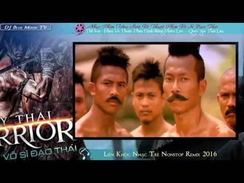 Nhạc Phim Võ Thuật Thái Lan Hay - Võ Sĩ Đạo Thái 2016