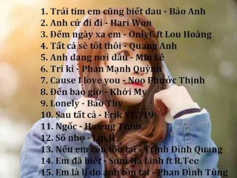 Nhạc Hot Tháng 7 - BXH Bài hát Việt Nam tháng 7 - 2016