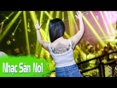 Nhạc Sàn DJ Nonstop Phê Tới Thiên Đình Gặp Soái Tiên