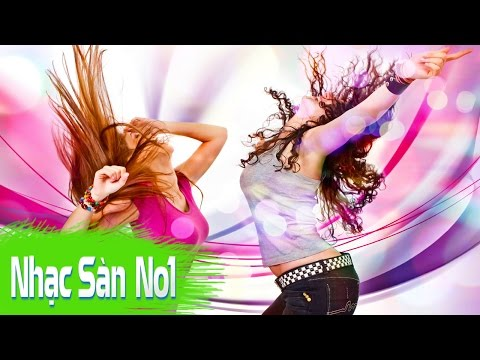 Nhạc Sàn DJ Nonstop Cực Mạnh 2016 - AE Sky Ơi - Say Oh Yeah - Bass Hạng Nặng Cho Đêm Trung Thu