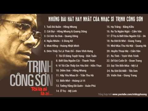 Những bài hát hay nhất của Nhạc sĩ Trịnh Công Sơn 25 bài