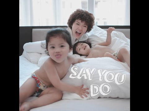 Say You Do - Tiên Tiên
