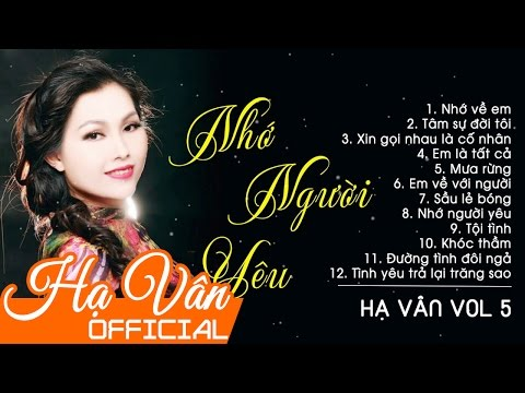 Nhạc Trữ Tình Hay Nhất 2017 - Album Nhớ Người Yêu ca sĩ Hà Vân