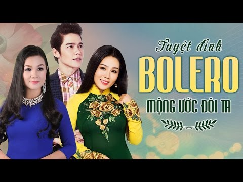 Liên Khúc Nhạc Trữ Tình Bolero 2017 - Những Ca Khúc Nhạc Vàng Trữ Tình Hay Nhất 2017