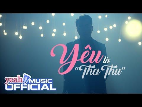 Yêu Là Tha Thu (Em Chưa 18 OST) - OnlyC