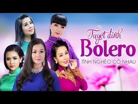 Liên Khúc Nhạc Trữ Tình Bolero - Những Ca Khúc Nhạc Vàng Trữ Tình Hay Nhất 2017 [p6]