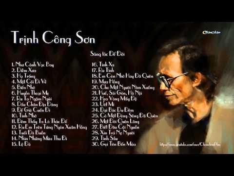 Tuyển Tập Những Sáng Tác Để Đời Của Nhạc Sĩ Trịnh Công Sơn