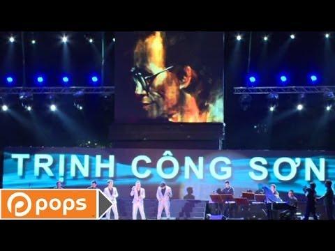 Đêm Nhạc Trịnh Công Sơn - Đóa Hoa Vô Thường Phần 1