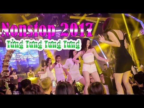 Nhạc Sàn Nonstop 2017 -  DJ Tửng Tưng Tưng Tưng