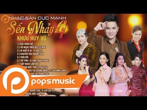 Album Nhạc Sàn Cực Mạnh Khưu Huy Vũ, Lưu Chí Vỹ, Lưu Ánh Loan, Lâm Chấn Khang