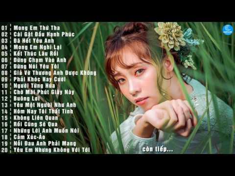 Những Ca Khúc Nhạc Trẻ Hay Nhất Tháng 7 2017 - BXH Nhạc Trẻ Tâm Trạng Dành Cho Người Vừa Chia Tay