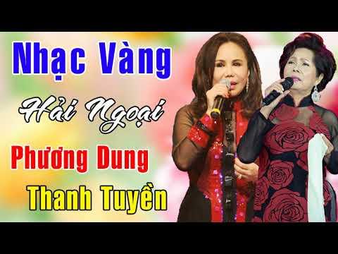 Album Nhạc Vàng Hải Ngoại - Phương Dung, Thanh Tuyền