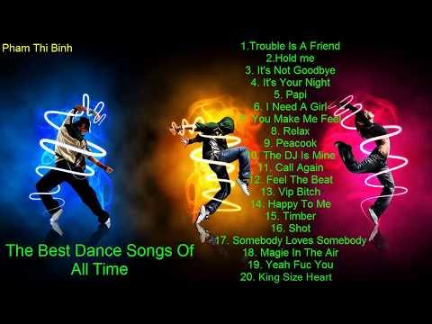 Tuyển Tập Những Bản Nhạc Dance Hay Nhất - Những ca khúc Dance Bất Hủ