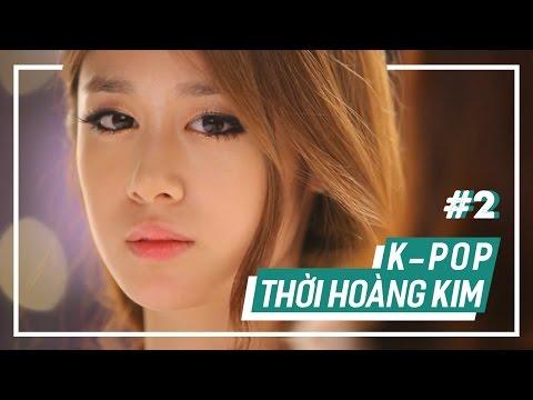 Những bài hát K-POP gắn liền với thế hệ 8x - 9x