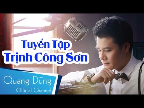 Quang Dũng | Tuyển Tập Trịnh Công Sơn 1