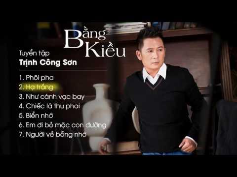 Bằng Kiều - Tuyển Tập Trịnh Công Sơn