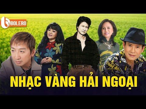 Nhạc vàng Trường Vũ, Tuấn Vũ, Chế Linh, Thanh Tuyền, Hương Lan hải ngoại hay nhất