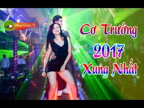 Nhạc Sàn Cực Mạnh 2017 - Nonstop Tổng Hợp Track Xung Căng 2017 Hay Nhất | Nữ Cơ Trưởng Việt Nam