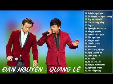 Liên khúc nhạc trữ tình Đan Nguyên, Quang Lê chọn lọc