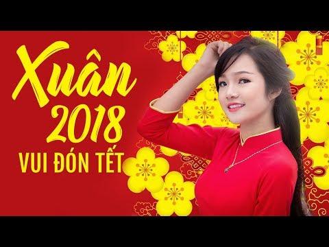 Liên Khúc Nhạc Xuân Mậu Tuất, Nhạc Tết 2018