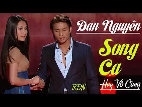 Nhạc Vàng Bolero Xưa Đan Nguyên Song Ca Hay Nhất 2018