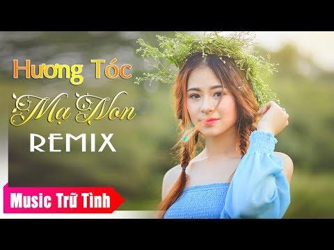 Liên khúc Nhạc Vàng Hương Tóc Mạ Non Remix hay nhất 2018
