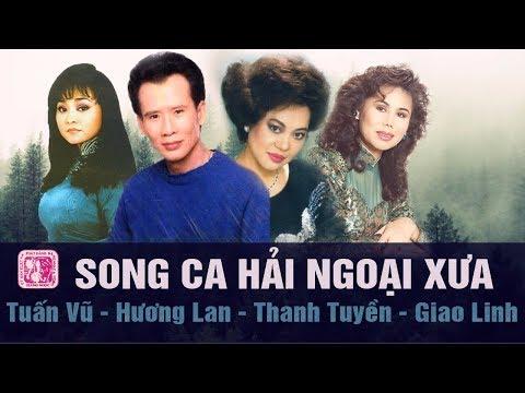 Nhạc Vàng hải ngoại danh ca Tuấn Vũ, Giao Linh, Hương Lan Hay Nhất