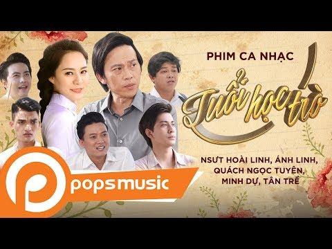 Phim Ca Nhạc Tuổi Học Trò - Hoài Linh, Ánh Linh, Mạc Văn Khoa, Quách Ngọc Tuyên, Tân Trề