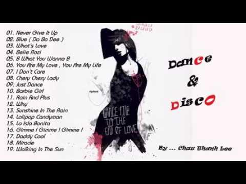 Tuyển Tập Nhạc Dance và Disco Hay Nhất