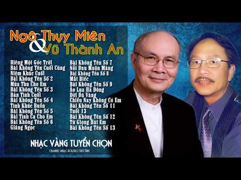 Những Tình Khúc Trữ Tình Sang Trọng Nhất - Trịnh Công Son, Ngô Thụy Mien, Vũ Thành An, Từ Công Phụng