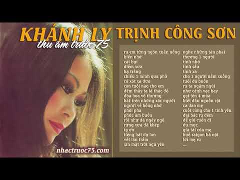 Những bài nhạc Trịnh Công Sơn hay nhất của Khánh Ly Trước 1975