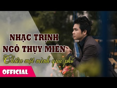 Tình Khúc Trữ Tình Ngô Thụy Miên - Trịnh Công Sơn