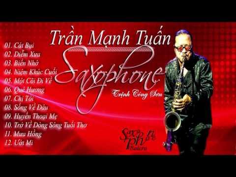 Tình Khúc Độc Tấu Saxophone Trịnh Công Sơn - Trần Mạnh Tuấn