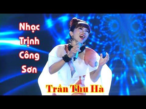 Tuyển Tập Nhạc Trịnh Công Sơn - Trần Thu Hà