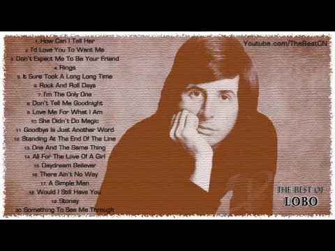 20 ca khúc tiếng anh nhẹ nhàng hay nhất - Lobo's Greatest Hits