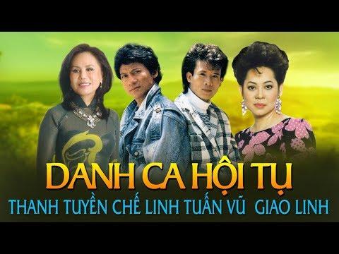 Nhạc Vàng Hải Ngoại Xưa Danh Ca Chế Linh, Thanh Tuyền, Giao Linh, Tuấn Vũ Hay Nhất Hiện Nay
