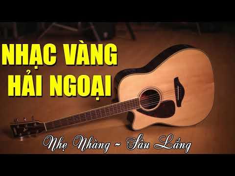 Liên Khúc Guitar Nhạc Vàng Hải Ngoại Không Lời Hay Nhất