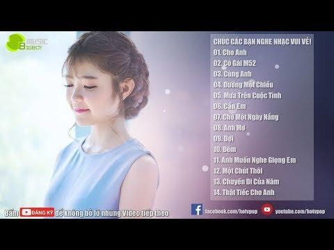 Nhạc Hot Việt Tháng 4 - Bảng Xếp Hạng Nhạc Trẻ Hay Nhất Tháng 4 2018(P3)