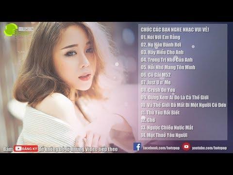 Nhạc Hot Việt Tháng 4  - Bảng Xếp Hạng Nhạc Trẻ Hay Nhất Tháng 4 2018(P2)