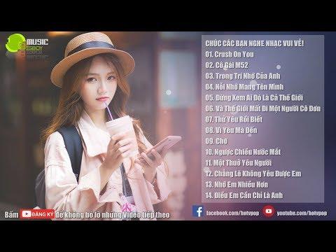 Nhạc Hot Việt Tháng 3 - Bảng Xếp Hạng Nhạc Trẻ Hay Nhất Tháng 3 2018(P4)