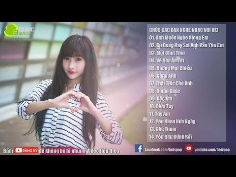 Nhạc Hot Việt Tháng 2 - Bảng Xếp Hạng Nhạc Trẻ Hay Nhất Tháng 2 2018