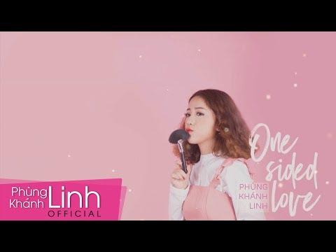 One Sided Love - Phùng Khánh Linh
