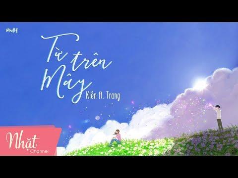 Từ Trên Mây - Kiên, Trang