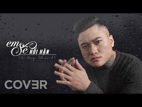 Em Sẽ Hối Hận Cover - Vũ Duy Khánh