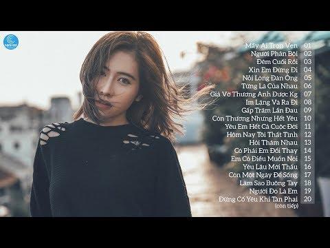 Bảng Xếp Hạng 30 Ca Khúc Nhạc Trẻ Nghe Nhiều Nhất Tháng 1 2018