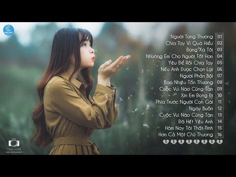 Những Ca Khúc Nhạc Trẻ Hay Nhất 2018 - 30 Bài Hát Nhạc Trẻ Tâm Trạng Không Nên Nghe Khi Buồn