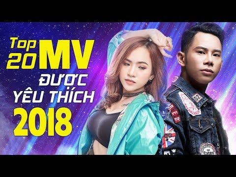 Top 20 MV Nhạc Trẻ Được Yêu Thích Nhất Năm 2018 – Bảng Xếp Hạng Nhạc Trẻ Buồn Tâm Trạng Hay Nhất 2018