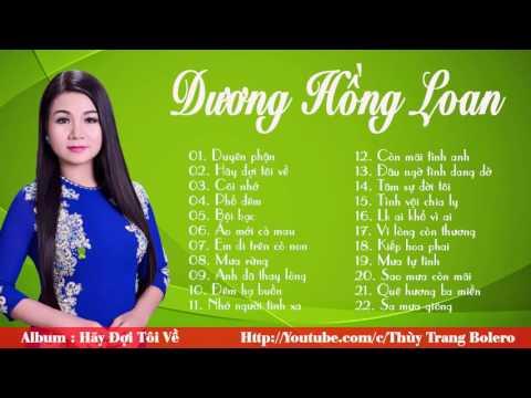 Nhạc trữ tình quê hương Dương Hồng Loan hay nhất